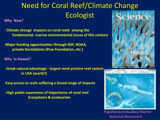 Need for Coral Reef/Climate Change Ecologist
