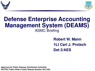 Defense Enterprise Accounting Management System (DEAMS) ASMC Briefing