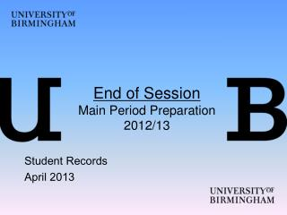 End of Session Main Period Preparation 2012/13