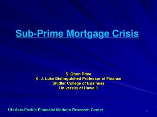 Sub-Prime Mortgage Crisis