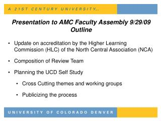 Presentation to AMC Faculty Assembly 9/29/09 Outline