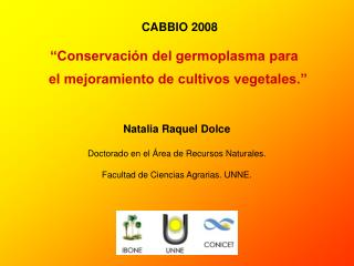 Natalia Raquel Dolce Doctorado en el Área de Recursos Naturales.
