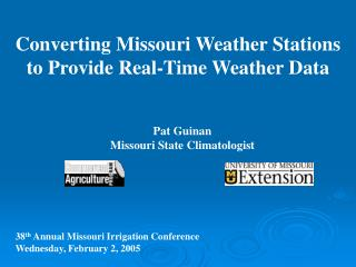Converting Missouri Weather Stations  to Provide Real-Time Weather Data