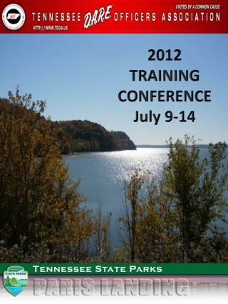 2012  TRAINING  CONFERENCE July 9-14