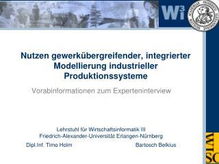 Nutzen gewerkübergreifender, integrierter Modellierung industrieller Produktionssysteme