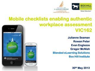Julianne Seaman Rowan Peter Evan Englezos Gregor McNish Blended eLearning Solutions