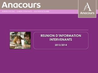 REUNION D'INFORMATION ENSEIGNANTS 2012/2013