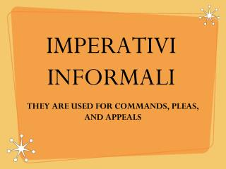 IMPERATIVI INFORMALI