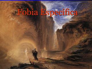Fobia Específica