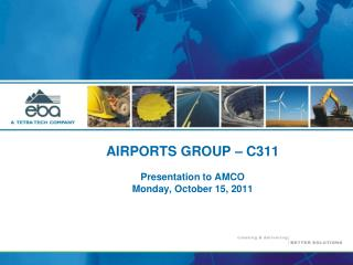 AIRPORTS GROUP � C311 Presentation to AMCO Monday, October 15, 2011