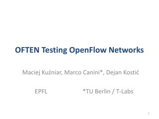 OFTEN Testing OpenFlow Networks
