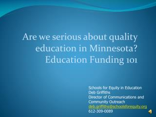 Are we serious about quality education in Minnesota? Education Funding 101