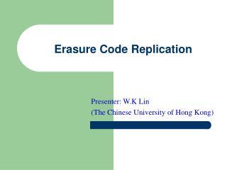Erasure Code Replication