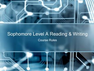 Sophomore Level A Reading & Writing