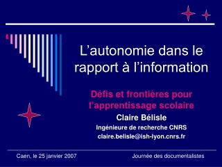 L�autonomie dans le rapport � l�information