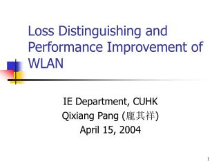 Loss Distinguishing and Performance Improvement of WLAN