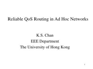 Reliable QoS Routing in Ad Hoc Networks