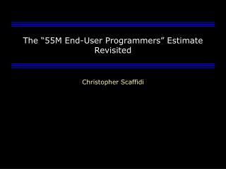 The �55M End-User Programmers� Estimate Revisited