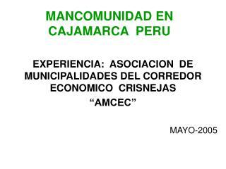 MANCOMUNIDAD EN CAJAMARCA  PERU