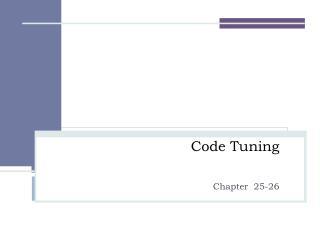 Code Tuning