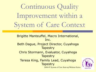 Continuous Quality Improvement within a System of Care Context