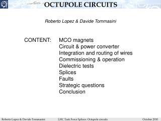 OCTUPOLE CIRCUITS
