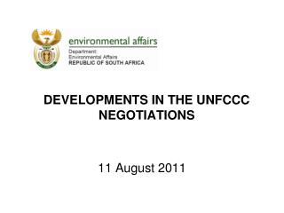 Developments in the UNFCCC NEGOTIATIONS