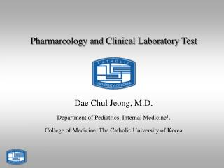 Pharmarcology and Clinical Laboratory Test