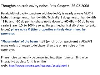 Thoughts on crab cavity noise, Fritz  Caspers , 26.02.2008