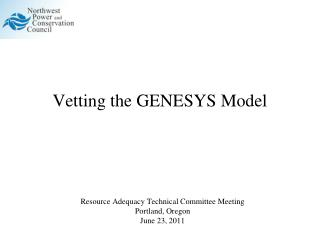 Vetting the GENESYS Model