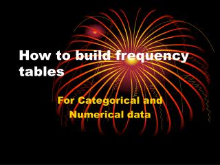 How to build frequency tables