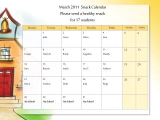 March 2011  Snack Calendar Please send a healthy snack  for 17 students