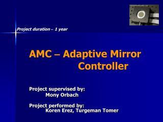 AMC  �  Adaptive Mirror Controller