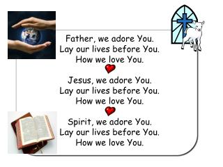 Father-we-adore-you