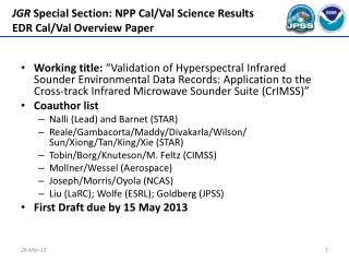 JGR  Special Section: NPP Cal/Val Science Results EDR Cal/Val Overview Paper