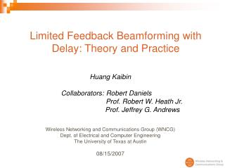 Limited Feedback Beamforming with Delay: Theory and Practice