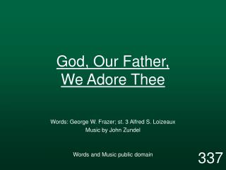 God, Our Father,  We Adore Thee