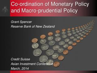 Co-ordination of Monetary Policy and Macro-prudential Policy