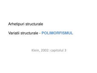 Klein, 2002:  capitolul 3