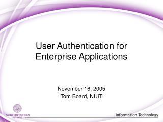 User Authentication for Enterprise Applications