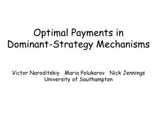 Optimal Payments in  Dominant-Strategy Mechanisms