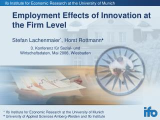 Employment Effects of Innovation at the Firm Level