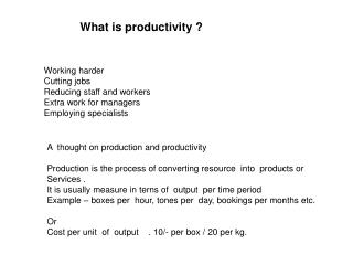What is productivity ?