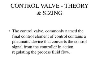 CONTROL VALVE - THEORY & SIZING