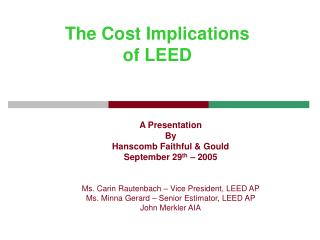 The Cost Implications  of LEED