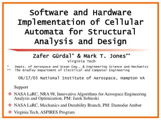 Software and Hardware Implementation of Cellular Automata for Structural Analysis and Design