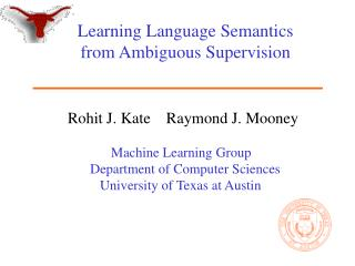 Learning Language Semantics from Ambiguous Supervision