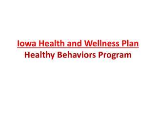 Iowa Health and Wellness Plan Healthy Behaviors Program