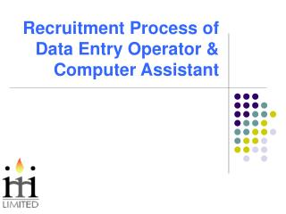 Recruitment Process of Data Entry Operator & Computer Assistant