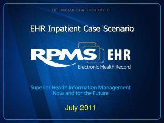 EHR Inpatient Case Scenario